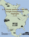 U.S.-North American Trade and Freight Transportation Highlights
